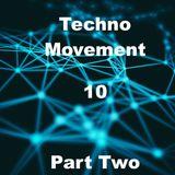 Techno Movement  10 Part two