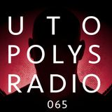 Utopolys Radio 065 - Uto Karem Live from Studio Session, Italy