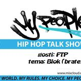 My People Show (13 01 2018) - gosti: FTP!