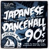 Japanese Dancehall 90's mix - Blueship Studio