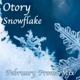 Otory - Snowflake (February Promo Mix 1)