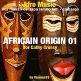 AFRICAIN ORIGIN 01 (sos maya, osi tapa lambo lam, embargo)