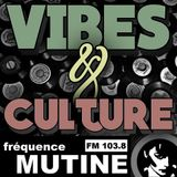 PODCAST VIBES & CULTURE - EMISSION 55 - 22 AOUT 2017