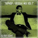 Hip Hop/Reggae Mix Vol 1