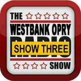 Westbank Country Opry Season One Show Three