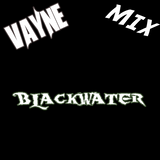 Vayne -- Blackwater