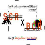 BCR x SCR: Live from Seoul Community Radio 2/4 - Alter Ego