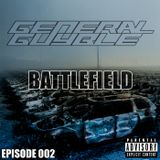 General Guyble - Battlefield Episode 002