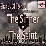 The Sinner and The Saint. Shapes of Techno! #69 29.09.2019