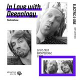 In Love with Deepology radio show #128