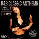 Dj Ryf - R&B Classic Anthems Vol. 1