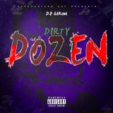 #DIRTYDOZEN Mini Mix (FEB 2019)