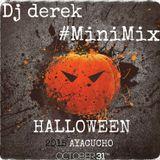 Mini Mix Halloween 2Q15 con Dj Derek