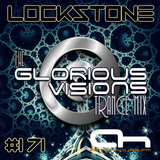 Lockstone - The Glorious Visions Trance Mix #171