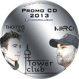 Thomas Vee & MiRCi - Tower club (Promo CD '13)