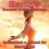 Marky Boi - Marky's Summer Trance Anthems