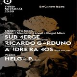Submerge @ BHC: New Faces - Tresor Berlin - 26.03.2014