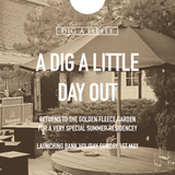 Dig A Little E12 LIVE (May 2016) - A Dig A Little Day Out Bank Holiday Garden Party