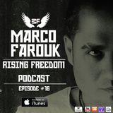 Marco Farouk - Rising Freedom RadioShow Episode #16
