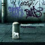 Paul Hosey Presents: Onward recordings Showcast 006