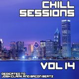 Chill Sessions Volume 14 (Dedicated to Josh Clark and Bacon Beatz) [2014-02-27]