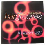 Dylan James - Bargrooves - Members Only (2000)