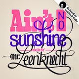 Mr. Leenknecht - Ain't No Sunshine