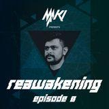 Reawakening Episode:8