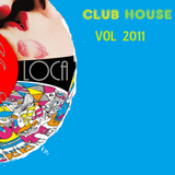 Club House VOL2011 Dj Loca Mixtape
