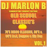 "DJ MARLON B: ""THE SUMMER COOKOUT MIX"" (OLD SCHOOL CLASSICS VOL.1)"