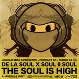 A JAG SKILLS JOINT - DE LA SOUL X SOUL II SOUL - THE SOUL IS HIGH (2019)