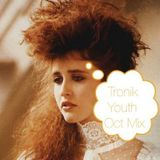 Tronik Youth October Mix 2011