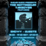 Nottingham Takeover: Snowy w/ Guest MC's - 7th May 2017