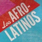 Los Afro Latinos