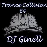 Trance Collision Session 64 Mixed by DJ Ginell