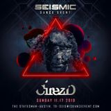 Cirez D - Live at Seismic Dance Event 11.17.2019