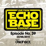 ECHO BASE Podcast No.39