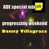 progressing saturday ADE special by Danny Villagrasa