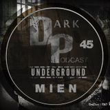 Dark Underground Podcast 045 - Mien