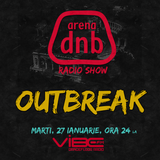 Arena dnb radio show - vibe fm - mixed by OUTBREAK - January 27th 2015