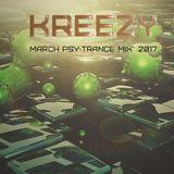 kreezY - March Psy-Trance Mix`2017