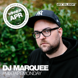 #MixtapeMonday Winner April- DJ MarQuee - Moombahlicious
