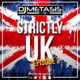 #StrictlyUK EP. 2 (GRIME, RAP, R&B) Follow Spotify: DJ Metasis - Tracklist