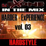 DJ EX-ONE - HARDER ExPERIENCE vol.3 >>>HARDSTYLE in the mix<<<