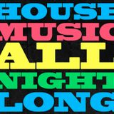 House Music All Night Long Step 3 - Tapia DaHouse