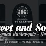 Candyman da Marquis & GRGFR: SWEET&SOUR at BOB part.1.