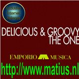 Emporio Musica presents Delicious&Groovy : The One