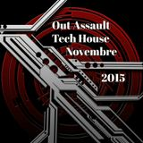 out assault  Tech House Dj Sinopoli Ciro Novembre 2015
