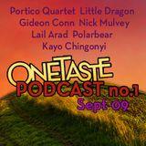 OneTaste Podcast 1 - Sept 09
