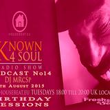 FSS Promo pres DJ MRcSp` Known 4 Soul Radio Show Pod No 14 (Birthday Set) 4th Aug 2015 Housebeat.eu